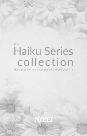 Haiku series by kiyo-poetry