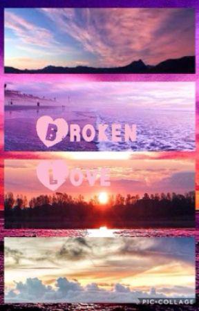 A Broken Love Story by julina_0812