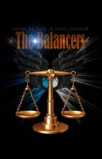 The Balancers  by Fiction_by_Kelly