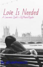 Love is needed - A Laurance x reader (PDH) fanfiction by CutePotato21