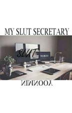 My Slut Secretary || Y.M by Yoonfuckingsexy