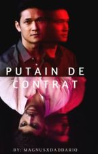 Malec || Putain de contrat. by MagnusxDaddario