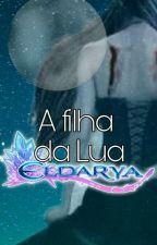 A filha da Lua(Eldarya) by TiaLucky1245