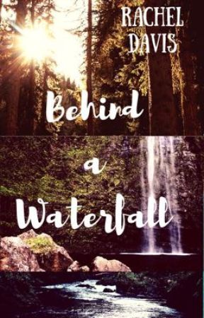 Behind a Waterfall by CARRYONMYWAYWARDMOON
