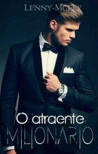 O Atraente Milionário  by Lenny-Mcfly