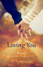Loving You by pri19patel