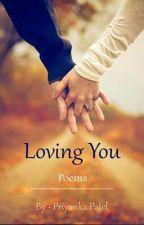 Loving You by pri19patel