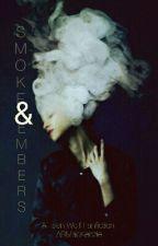 Smoke & Embers || JORDAN PARRISH [#2 In The Fire Trilogy]  by ARMacKenzie