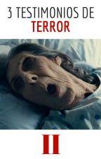 3 Testimonios de Terror #2 by santiagocarletto
