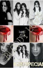 Bloody Love(camren)EDITANDO by Kiziespecial