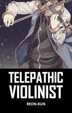 Telepathic Violinist by Arellano_Sensei