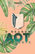 ❝ AOT x reader ❞ [oneshots] by tsumyu