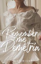 Remember Me, Demetria by itsartemiswp