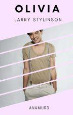 Olivia (Larry Stylinson) by AnAmurd