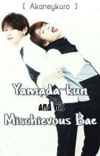 Yamada-kun and His Mischievous Bae by akaneykuro