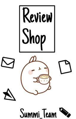 Đọc truyện Shop Review [Summi_Team]