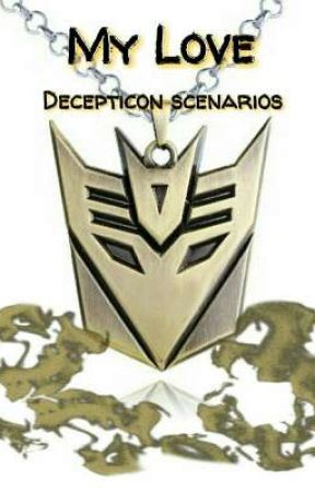 My Love (Decepticon scenarios) - Breakup (Soundwave) - Wattpad