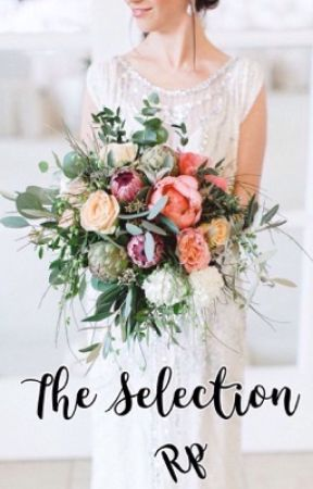 •The Selection• {Roleplay: 10 spots open} by KassieAestheticKit