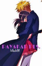 Payakap Pls. (One Shot ) by MinChuuu