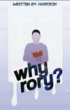 Why Rory? by Harrikin