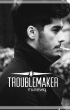Troublemaker | z.m | postez foarte rar by Musewq