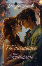 No Me Olvides/ Recuérdame by SaylaTrack