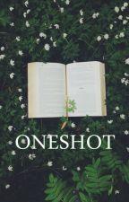 Oneshot by FloristHaruna