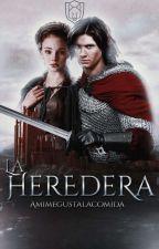 La Heredera ( Caspian y tu)  by Amimegustalacomida