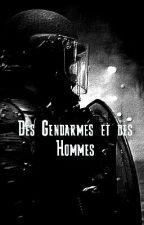 Des Gendarmes et des Hommes by FrenchSoldier