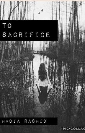 To sacrifice by Hadiak13