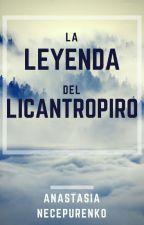 La leyenda del licantropiro by nastiax00