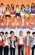 High Class Academy-BOOK 2 by coldfierce
