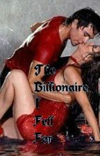 The Billionaire I fell for by LisaAnneStebbings