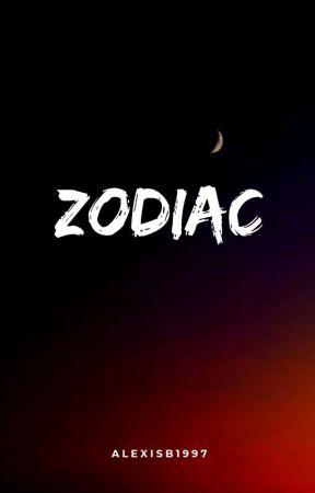 Zodiac - E.G.D. ~ G.B.D. 🌹 by _ethanswife
