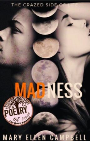 MADNESS 💫💫#wattys2019 #complete #featured by MaryEllenCampbell