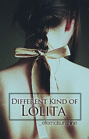 Different Kind of Lolita