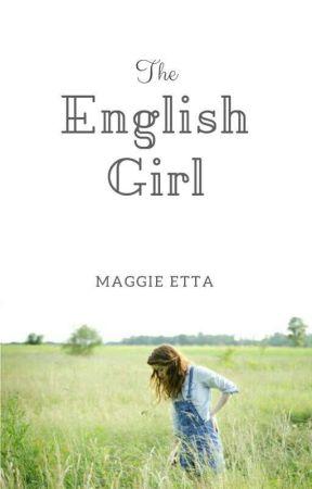 The English Girl by daisyofpomona