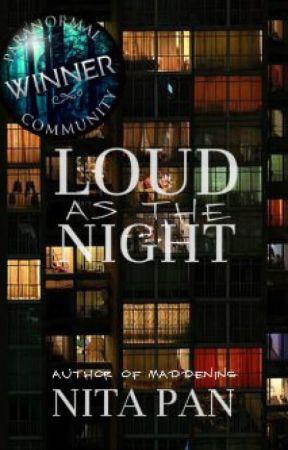 Loud as the Night [#AlwaysAwakeWPRS] by alittlebitbonkers