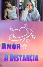 Amor a distancia❤ by Sof_V2005