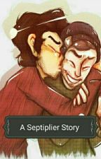 A Septiplier Story by Septiplier_Sam
