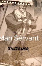 Man Servant (an Artemis Fowl Butler fan fiction) by SigSauer