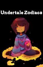 Undertale Zodiacs by LoveOurSenpais