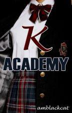 K academy by amblackcat
