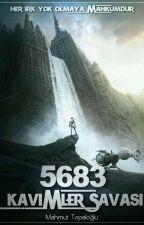5683: Kavimler Savaşı #Düzenleniyor... by MahmutTopalolu