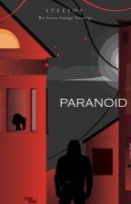 TFV Tetralogy [2] : Paranoid  by steefoy