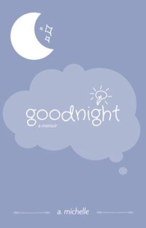goodnight // a memoir by amavdaa
