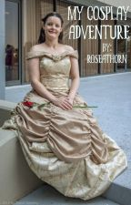 My Cosplay Adventure by Roseathorn