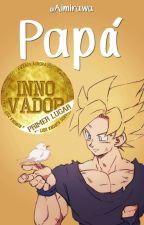 Papá » Son Goku. by Aimirawa