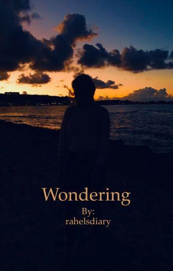 Wondering