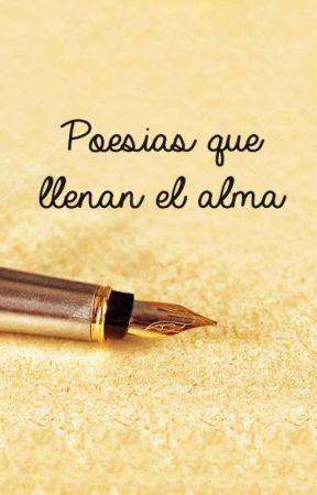 Poesías que llenan el alma by AlexaWS99
